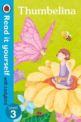 READ IT YOURSELF 3: THUMBELINA  Paperback