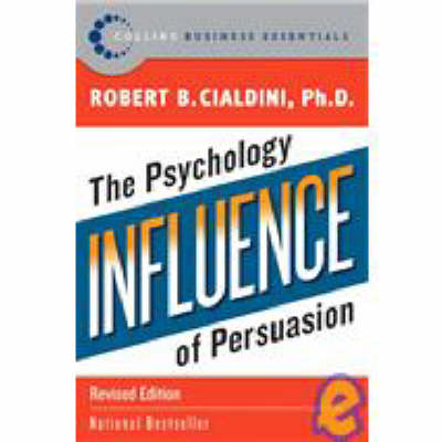 INFLUENCE:THE PSYCHOLOGY OF PERSUASION Paperback