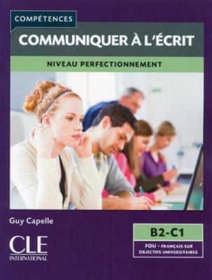 COMMUNIQUER A L' ECRIT NIVEAU PERFECTIONNEMENT B2 + C1