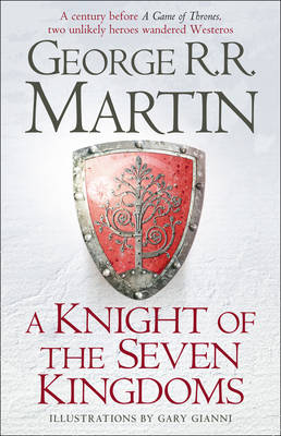 A GAME OF THRONES A KNIGHT OF THE SEVEN KINGDOMS HC