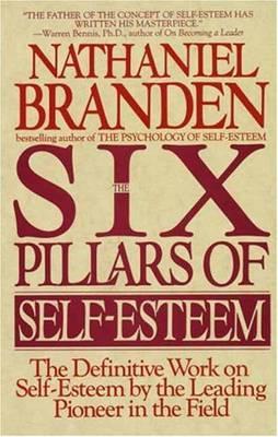 SIX PILLARS OF SELF ESTEEM  Paperback
