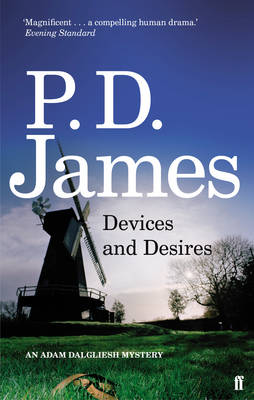 AN ADAM DALGLIESH MYSTERY : DEVICES AND DESIRES Paperback B FORMAT