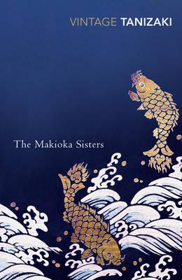THE MAKIOKA SISTERS Paperback B FORMAT