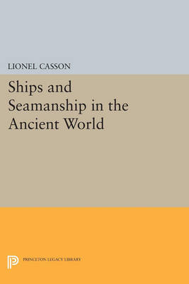 SHIPS AND SEAMNASHIPS IN THE ANCIENT WORLD  Paperback