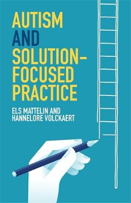 AUTISM AND SOLOUTION-FOCUSED PRACTICE Paperback