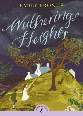 PUFFIN CLASSICS : WUTHERING HEIGHTS Paperback B FORMAT