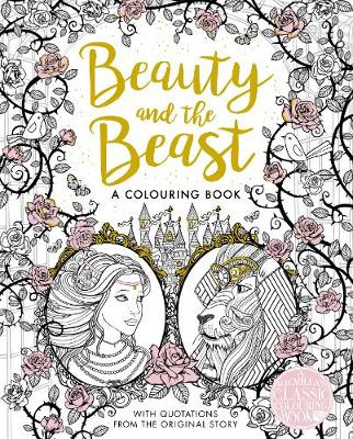 THE BEAUTY AND THE BEAST COLOURING BOOK  Paperback
