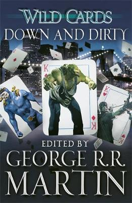 WILD CARDS 5: DOWN AND DIRTY  Paperback