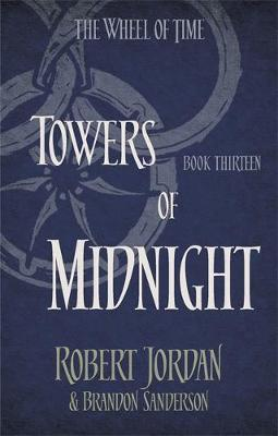 THE WHEEL OF TIME 13: TOWERS OF MIDNIGHT Paperback A FORMAT