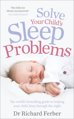 SOLVE YOUR CHILD'S SLEEP PROBLEMS  Paperback