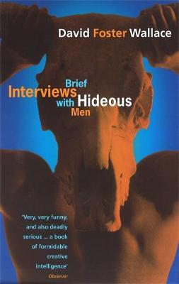 BRIEF INTERVIEWS WITH HIDEOUS MEN Paperback