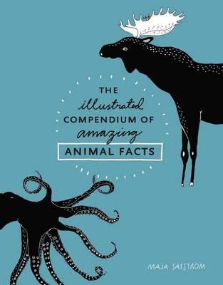 THE ILLUSTRATED COMPENDIUM OF AMAZING ANIMAL FACTS  HC