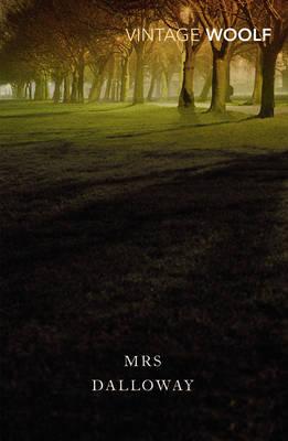 VINTAGE CLASSICS : MRS DALLOWWAY Paperback B FORMAT
