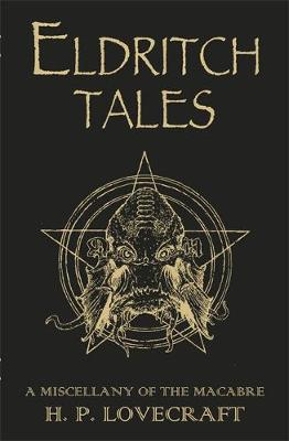 ELDRITCH TALES A MISCELLANY OF THE MACABRE Paperback