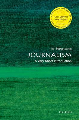 VERY SHORT INTRODUCTIONS : JOURNALISM