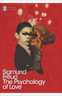 PENGUIN MODERN CLASSICS : THE PSYCHOLOGY OF LOVE Paperback B FORMAT