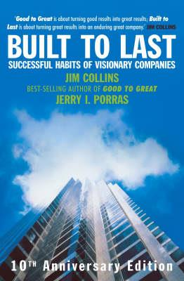 BUILT TO LAST : SUCCESSFUL HABITS OF VISIONARY COMPANIES Paperback
