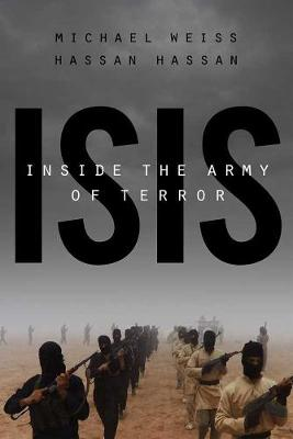 ISIS : INSIDE THE ARMY OF TERROR : UPDATED EDITION Paperback