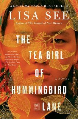 THE TEA GIRL OF HUMMINGBIRD LANE : A NOVEL Paperback