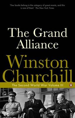 THE SECOND WORLD WAR VOLUME 3 : THE GRAND ALLIANCE Paperback