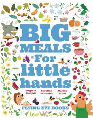 BIG MEALS FOR LITTLE HANDS  HC