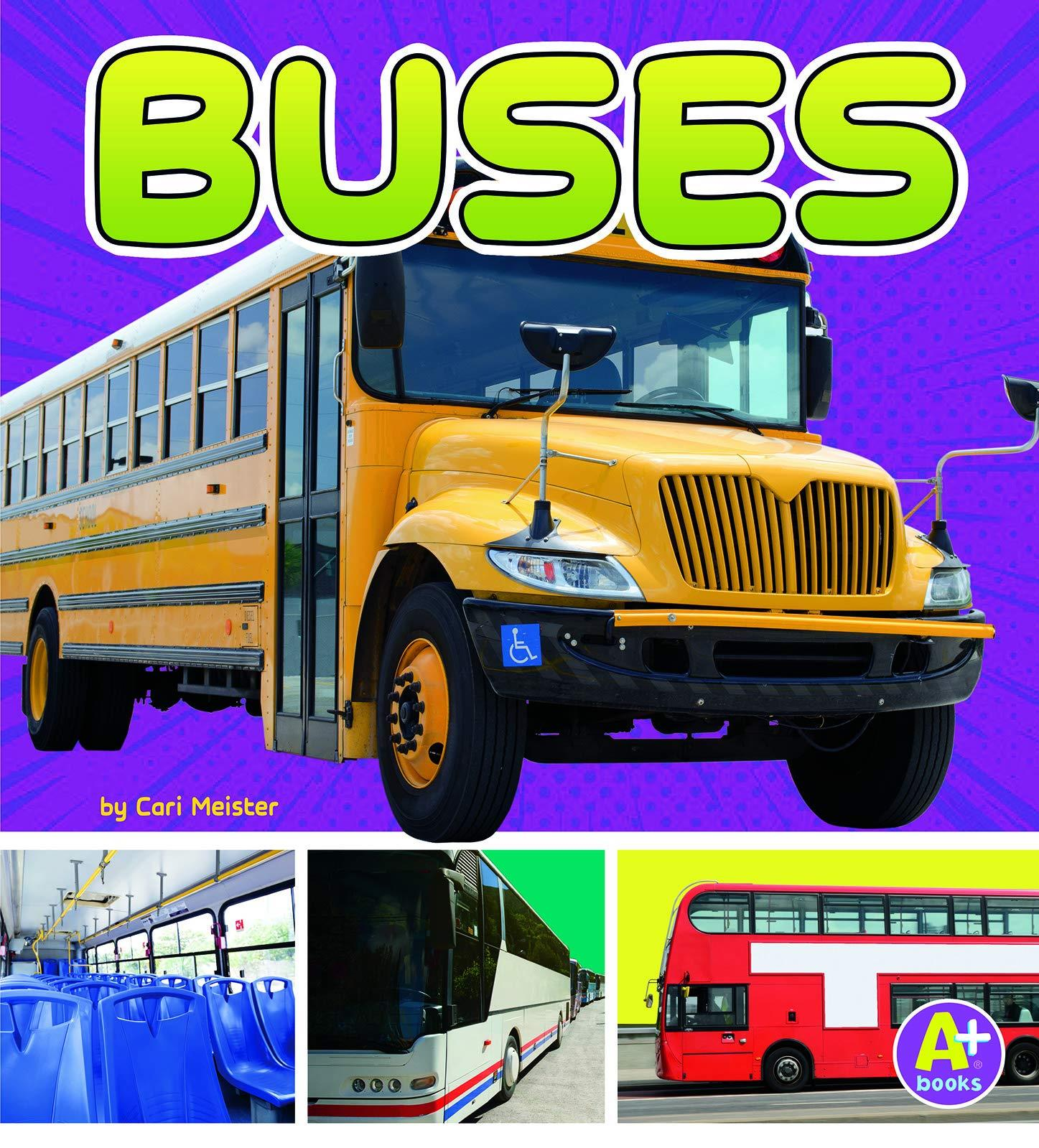Buses (Transportation in My Community)