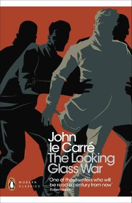 PENGUIN MODERN CLASSICS : THE LOOKING GLASS WAR Paperback