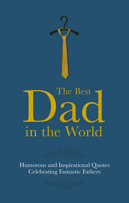 THE BEST DAD IN THE WORLD  Paperback