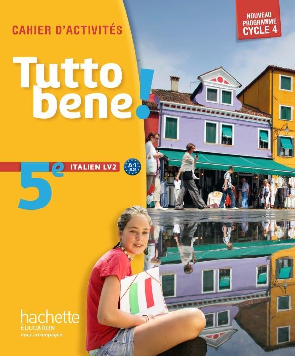 TUTTO BENE ITALIEN CYCLE 4/5e LV2 CAHIER