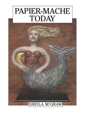 PAPIER-MACHE TODAY  Paperback