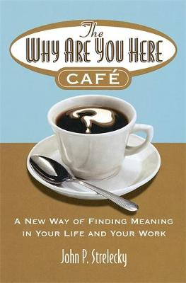 THE WHY ARE YOU HERE CAFE Paperback