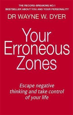 YOUR ERRONEOUS ZONES Paperback