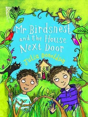 MR BIRDNEST AND THE HOUSE NEXT DOOR  Paperback