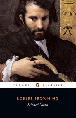 PENGUIN CLASSICS : SELECTED POEMS - BROWING