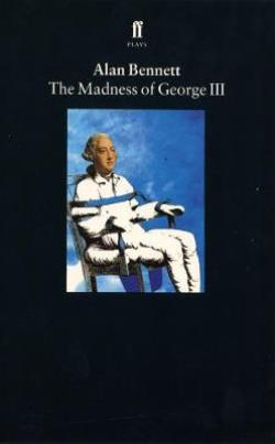 THE MADNESS OF KING GEORGE Paperback B FORMAT