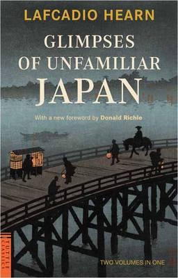 GLIMPSES OF UNFAMILIAR JAPAN Paperback
