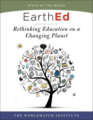 EARTHED : RETHINKING EDUCATION ON A CHANGING PLANET Paperback