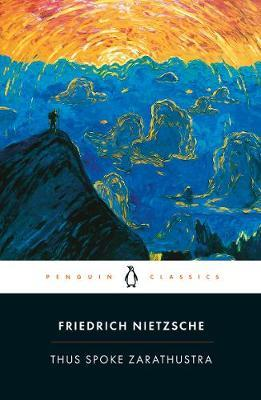 PENGUIN CLASSICS : THUS SPOKE ZARATHUSTRA Paperback