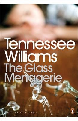 PENGUIN MODERN CLASSICS : THE GLASS MENAGERIE Paperback B FORMAT