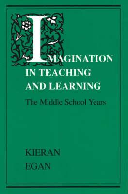 IMAGINATION IN TEACHING & LEARNING Paperback
