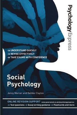PSYCHOLOGY EXPRESS: SOCIAL PSYCHOLOGY