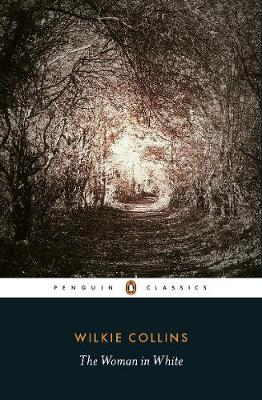 PENGUIN CLASSICS : THE WOMAN IN WHITE Paperback B FORMAT