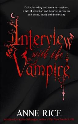 VAMPIRE CRONICLES 1: INTERVIEW WITH A VAMPIRE Paperback A FORMAT