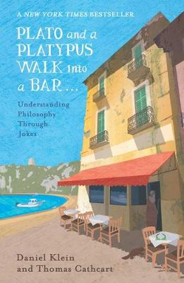 PLATO AND A PLATYPUS WALK INTO A BAR  Paperback