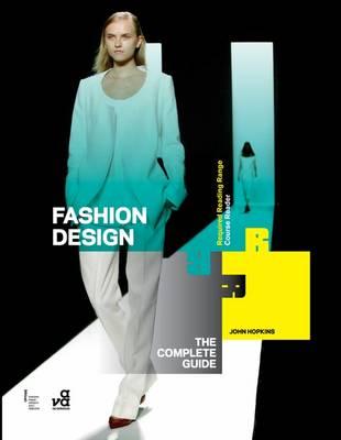 FASHION DESIGN : THE COMPLETE GUIDE Paperback