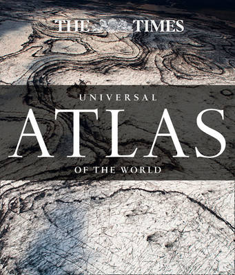 THE TIMES UNIVERSAL ATLAS OF THE WORLD  HC