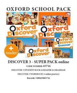 OXFORD DISCOVER 3 SUPER PACK ONLINE (Student's Book+ Workbook WITH ONLINE PRACTISE + GRAMMAR + READER) - 03716