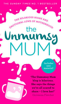 THE UNMUMSY MUM  Paperback
