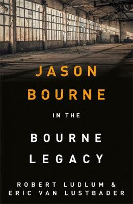 ROBERT LUDLUM'S THE BOURNE LEGACY  Paperback