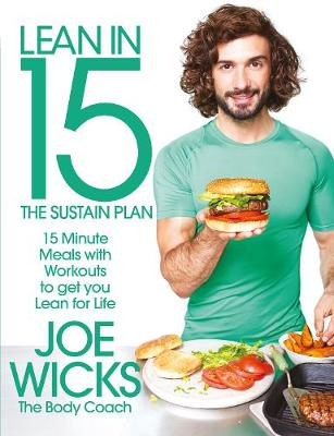 LEAN IN 15 - THE SUSTAIN PLAN: 15 MINUTE MEALS AND WORKOUTS TO GET YOU LEAN FOR LIFE  Paperback